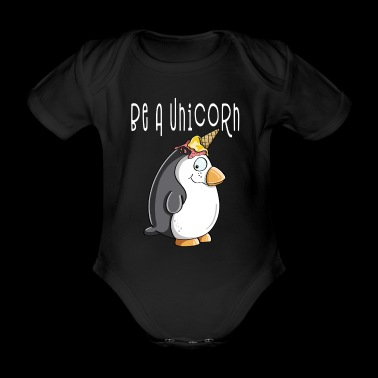 Be A Unicorn Penguin - Einhorn Pinguin Mit Eis - Baby Bio-Kurzarm-Body