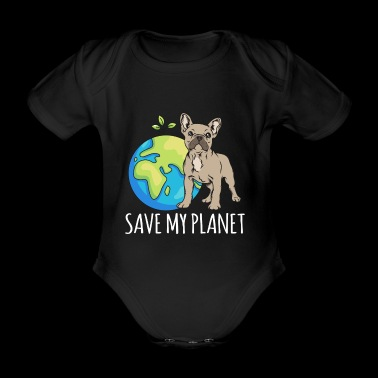 French Bulldog Earth Day Gift Umwel - Organic Short-sleeved Baby Bodysuit