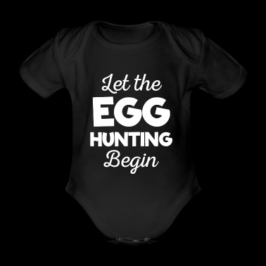 Awesome Let The Egg Hunting aloittaa t-paidan - Vauvan lyhythihainen luomu-body