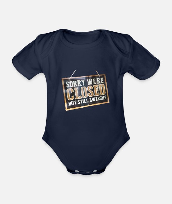 Grand Baby Bodysuits - We have to but we are great - Organic Short-Sleeved Baby Bodysuit dark navy