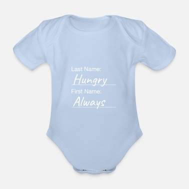 Hungry Always Hungry - Immger Hungry - Organic Short-Sleeved Baby Bodysuit