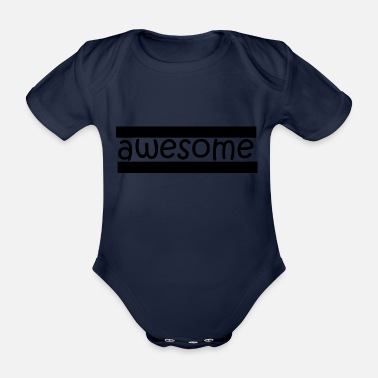 Awesome Awesome! - Organic Short-Sleeved Baby Bodysuit