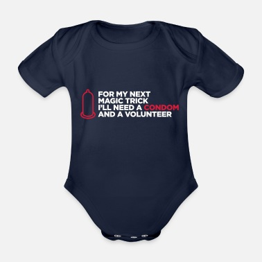 Sexual Intercourse My Dirty Magic Trick! - Organic Short-sleeved Baby Bodysuit