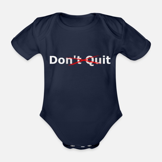Do It Baby Clothes - Do not quit - Do it! - Organic Short-Sleeved Baby Bodysuit dark navy