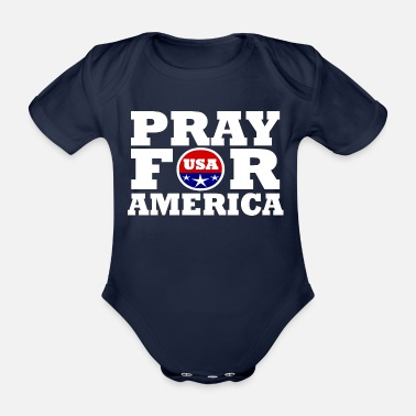 America America / Pray For America - Organic Short-Sleeved Baby Bodysuit