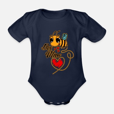 Valentina Be mine - Be mine - Bee - Valentine's Day - Love - Organic Short-Sleeved Baby Bodysuit