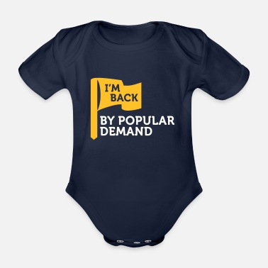Infallible I'm Popular And In Demand! - Organic Short-Sleeved Baby Bodysuit