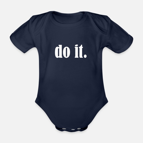 Hold Out Baby Clothes - Do it - Organic Short-Sleeved Baby Bodysuit dark navy