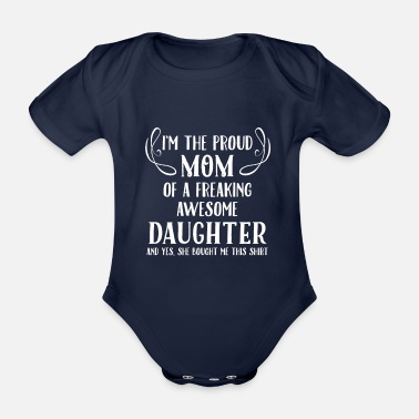 Proud Mom, Awesome Daughter - Organic Short-Sleeved Baby Bodysuit