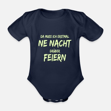 Nightspot celebrate a night over it - Organic Short-Sleeved Baby Bodysuit