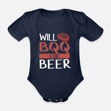 BBQ for Beer - Organic Short-Sleeved Baby Bodysuit