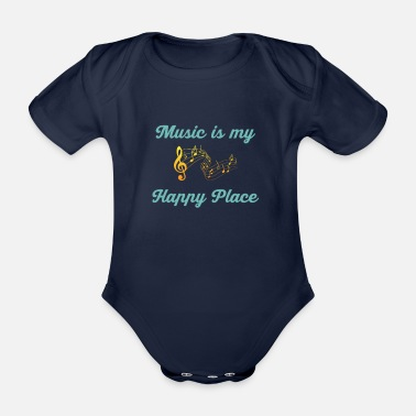 Festivals Music Is My Happy Place Musik Instrument Musiker - Baby Bio Kurzarmbody