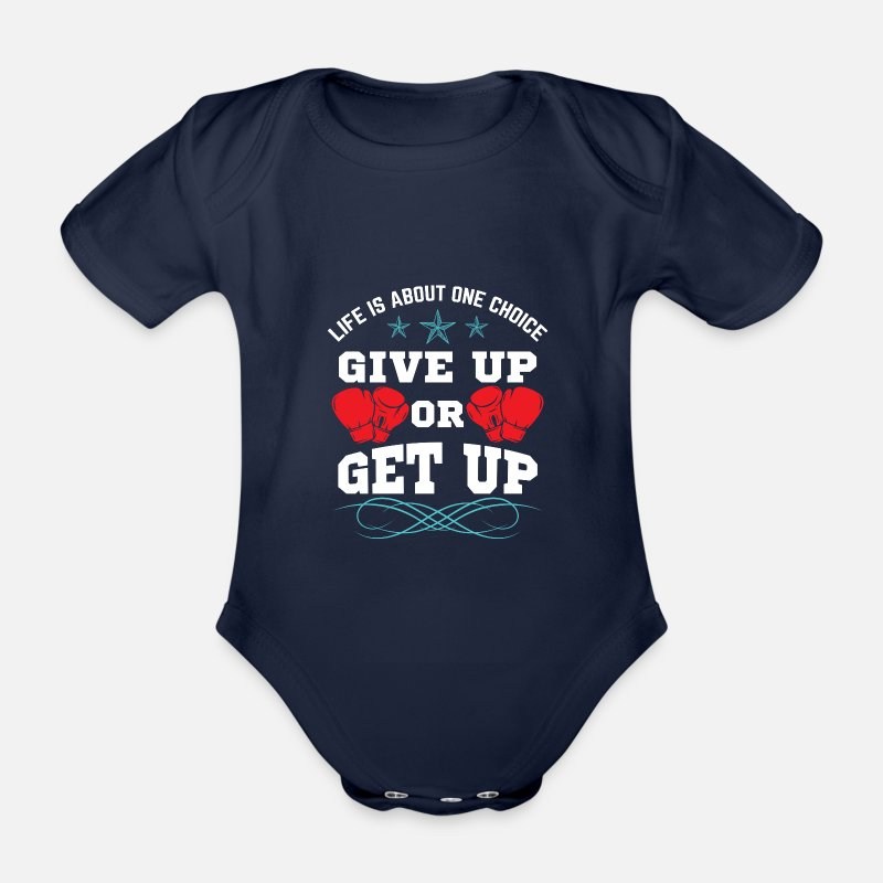 Martial Arts Baby Clothes - Boxing - give up or get up - Organic Short-Sleeved Baby Bodysuit dark navy