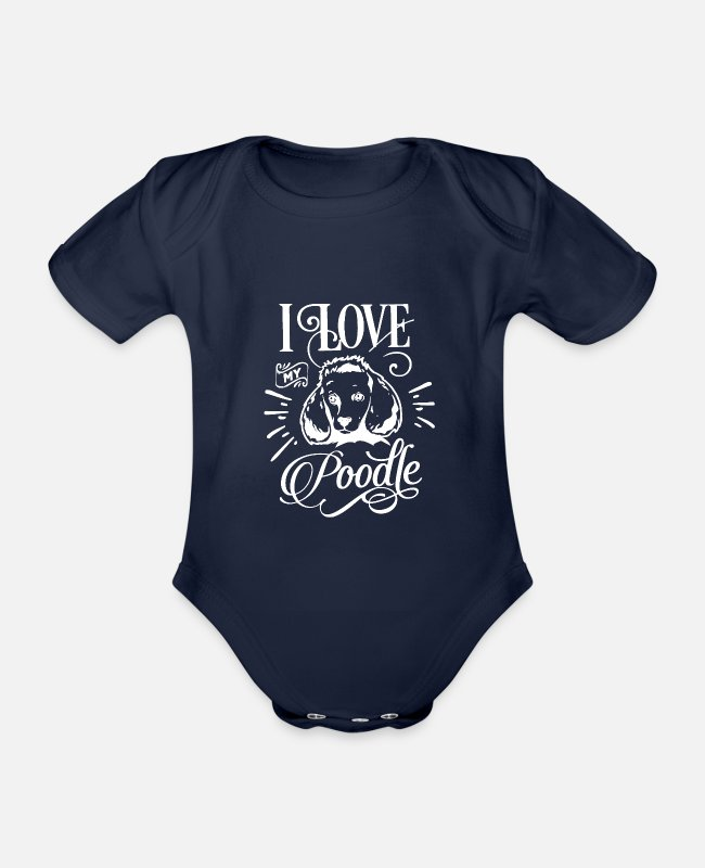 Companion Dog Baby Bodysuits - I love my poodle dog pet gift - Organic Short-Sleeved Baby Bodysuit dark navy