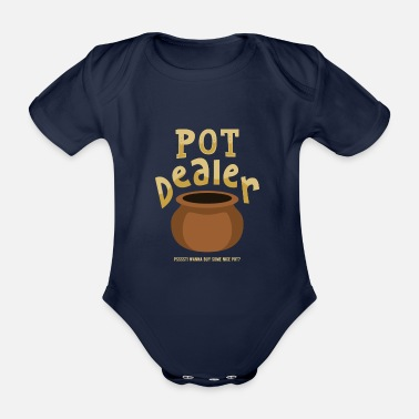 Wordplay Funny Dealer Topf Gras Wortspiel Wordplay Geschenk - Baby Bio Kurzarmbody