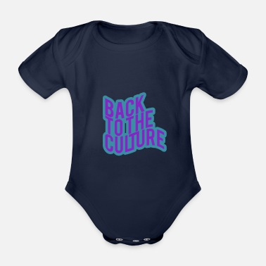 Culture Back To The Culture - Organic Short-sleeved Baby Bodysuit