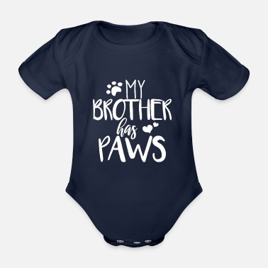 Dog My Brother Has Paws (Hunde) - weiß - Baby Bio Kurzarmbody