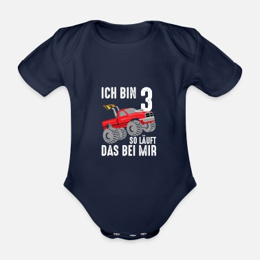 3rd birthday Three years old monster truck birth - Organic Short-Sleeved Baby Bodysuit