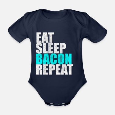 Späck Ät sömnbacon Repeat Bacon Breakfast Gift - Ekologisk kortärmad babybody