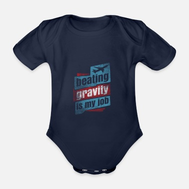 Monitoring Beating Gravity Is My Job Gift - Organic Short-Sleeved Baby Bodysuit