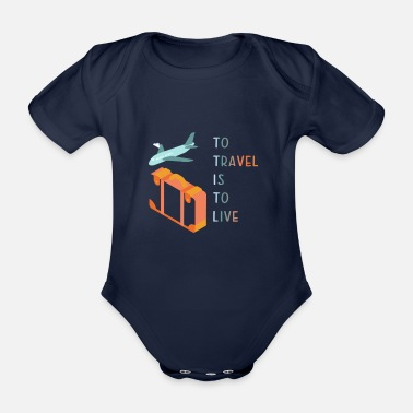 Person to travel is to live / Travel is life - Organic Short-sleeved Baby Bodysuit