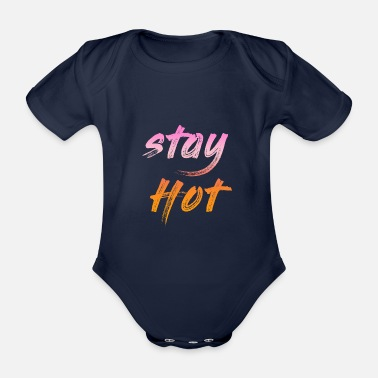 Stay hot - Organic Short-Sleeved Baby Bodysuit