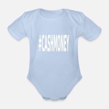 Cash cash Money - Body Bébé bio manches courtes