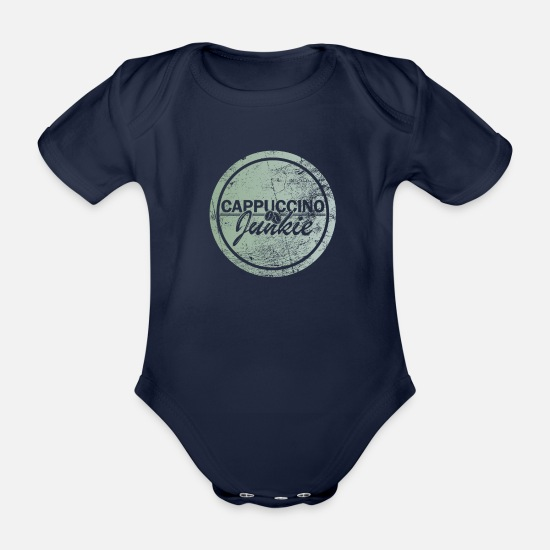 Birthday Baby Clothes - Cool cappuccino cappuccino drinker gift - Organic Short-Sleeved Baby Bodysuit dark navy