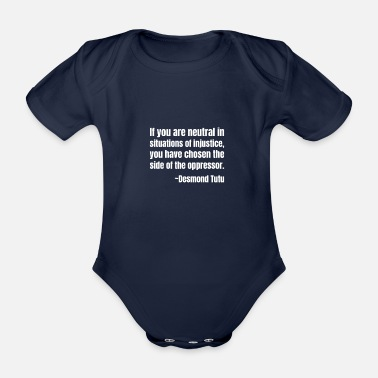 Injustice Lf You Are Neutral In Situations O - Organic Short-Sleeved Baby Bodysuit