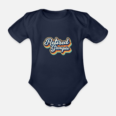 Expression Retired Groupie hippie inspired 70s 80s themed - Organic Short-Sleeved Baby Bodysuit