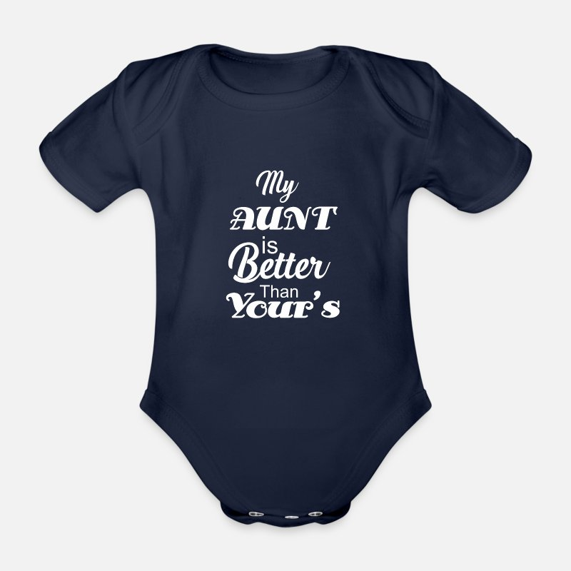 Birthday Baby Clothing - My aunt is better than yours - Short-Sleeved Baby Bodysuit dark navy
