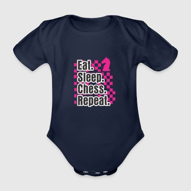 King Funny Chess Design Eat Sleep Play Chess Repeat Gift - Organic Short-sleeved Baby Bodysuit