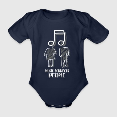 Music connects people - Organic Short-sleeved Baby Bodysuit