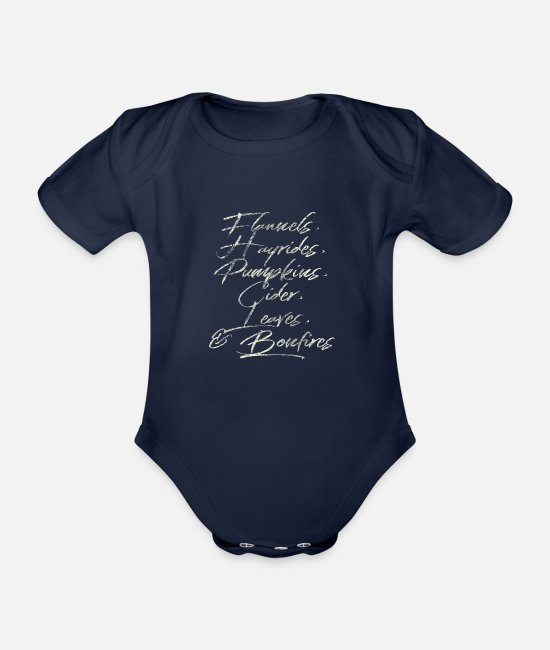 Quote Baby Bodysuits - Flannels, Hayrides and Pumpkins Fall Tshirt - Organic Short-Sleeved Baby Bodysuit dark navy