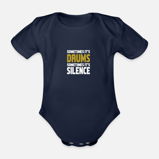 Kult Babykleidung - sometimes it's drums sometimes it's silence - Baby Bio Kurzarmbody Dunkelnavy