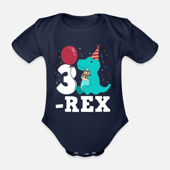Birthday Baby Clothes - Three Rex T-Rex Birthday Gift for Three Year Olds - Organic Short-Sleeved Baby Bodysuit dark navy