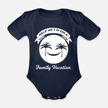 Vacation Family Vacation - Vacation - Vacation - Funny - Organic Short-Sleeved Baby Bodysuit