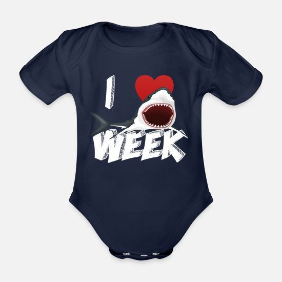 Birthday Baby Clothes - I Love The Week Of Sharks Cute Novelty Gift Idea For Shark Lovers Graphic Shark Bite - Organic Short-Sleeved Baby Bodysuit dark navy