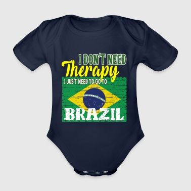 Portuguese I do not need Therapy - Go to Brazil - Organic Short-sleeved Baby Bodysuit