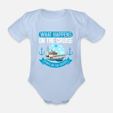 Cruise On The Cruise Cruise Cruise Cruise - Organic Short-Sleeved Baby Bodysuit