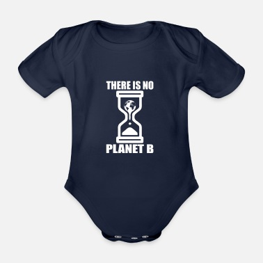 Recycling There is no planet B - Organic Short-Sleeved Baby Bodysuit