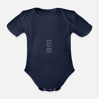 Generation Bad Choices make good stories - Organic Short-Sleeved Baby Bodysuit