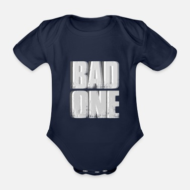Bad Manners Bad bad boy girl - Organic Short-Sleeved Baby Bodysuit