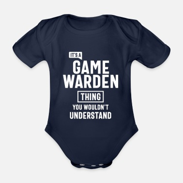 Game Warden It's a Game Warden Profession Occupation Job Gift - Organic Short-Sleeved Baby Bodysuit