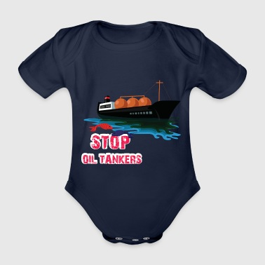 Stop the pollution of the sea oil tanker - Organic Short-sleeved Baby Bodysuit