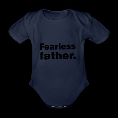 Fearless Father Shirt English Gift Idea - Organic Short-sleeved Baby Bodysuit