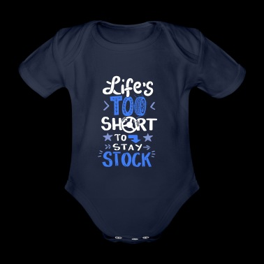 Car speed, life too short for standstill - Organic Short-sleeved Baby Bodysuit