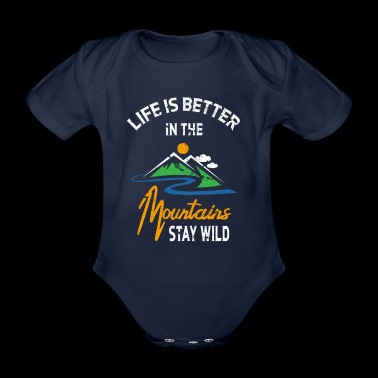++ Better in the Mountains ++ Mountaineer Gift - Organic Short-sleeved Baby Bodysuit