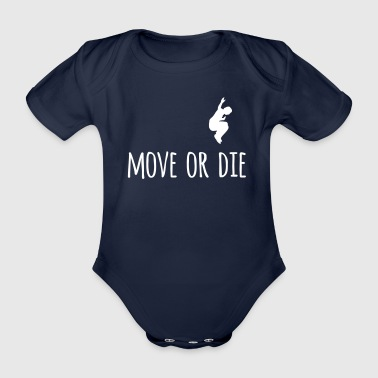 Move or - Organic Short-sleeved Baby Bodysuit