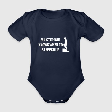 My Step Dad is when Daddy Pops - Organic Short-sleeved Baby Bodysuit
